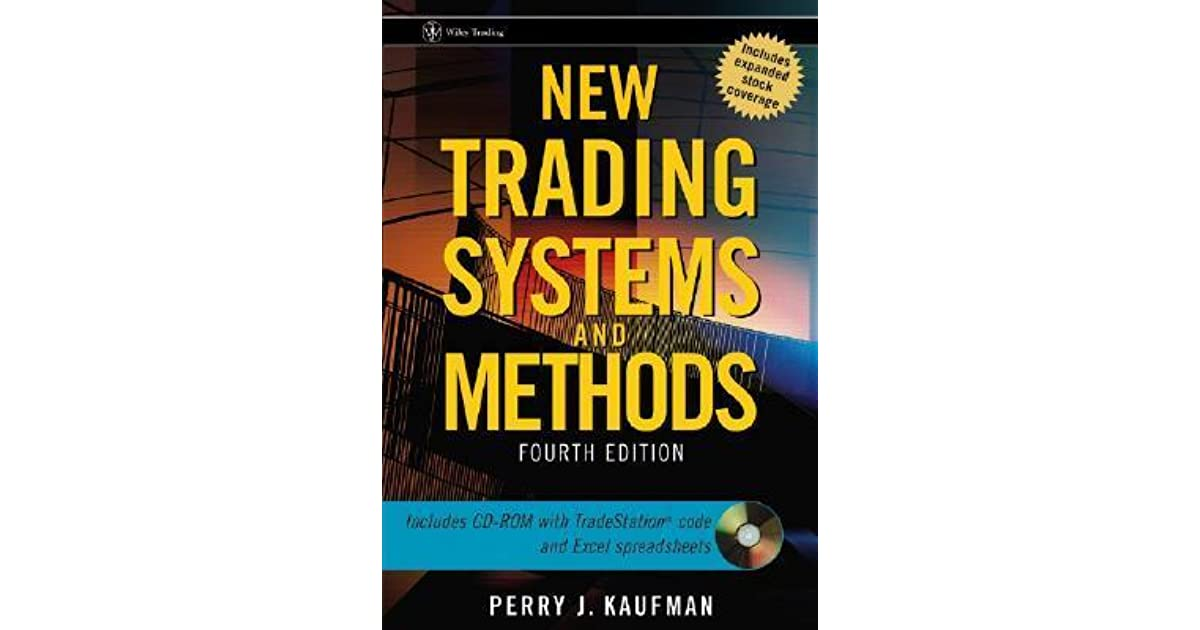 New trading systems and methods perry kaufman download