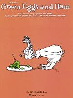 Dr. Suess's Green Eggs and Ham: For Soprano, Boy Soprano, and Piano