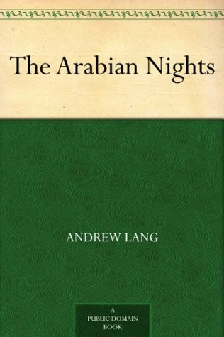 The Arabian Nights by Anonymous