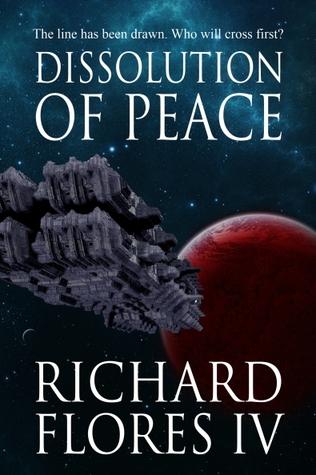 Dissolution of Peace (The Serenity Saga #1)