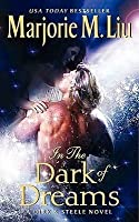 In the Dark of Dreams: A Dirk  Steele Novel