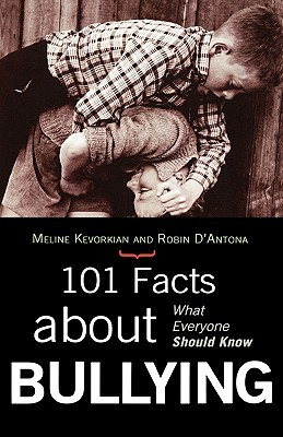 101 Facts about Bullying: What Everyone Should Know