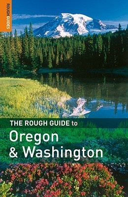 The rough guide to the pacific northwest 3 (rough guide travel.