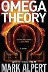 The Omega Theory (Final Theory, #2)