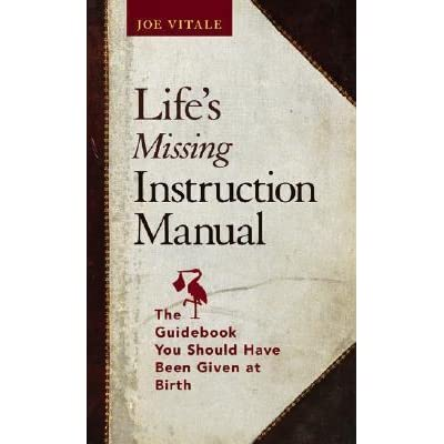 life s missing instruction manual the guidebook you should have rh goodreads com Manuals in PDF Operators Manual