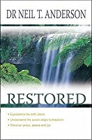 Restored: 7 Steps To Freedom In Christ