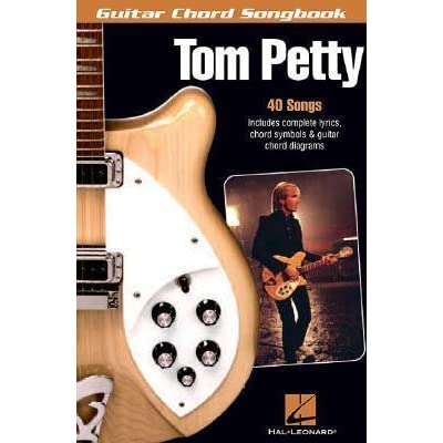 Tom Petty Guitar Chord Songbook By Tom Petty