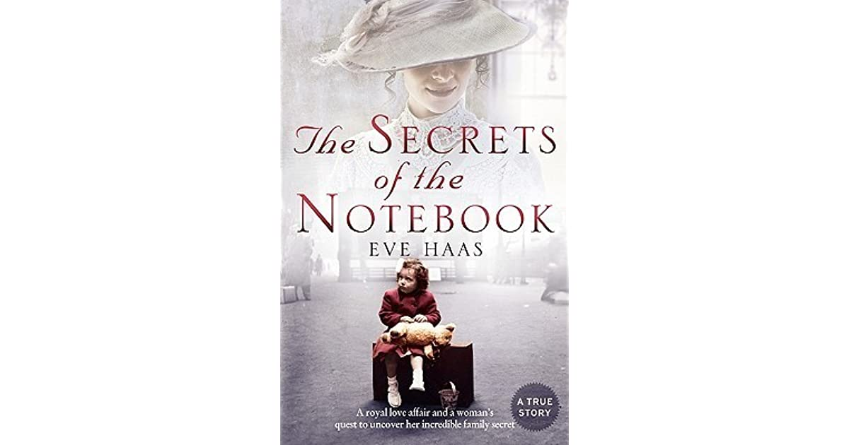 The Secrets of the Notebook: A Woman's Quest to Uncover Her Royal