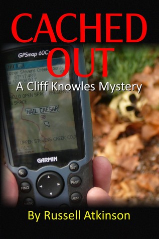 Cached Out by Russell Atkinson