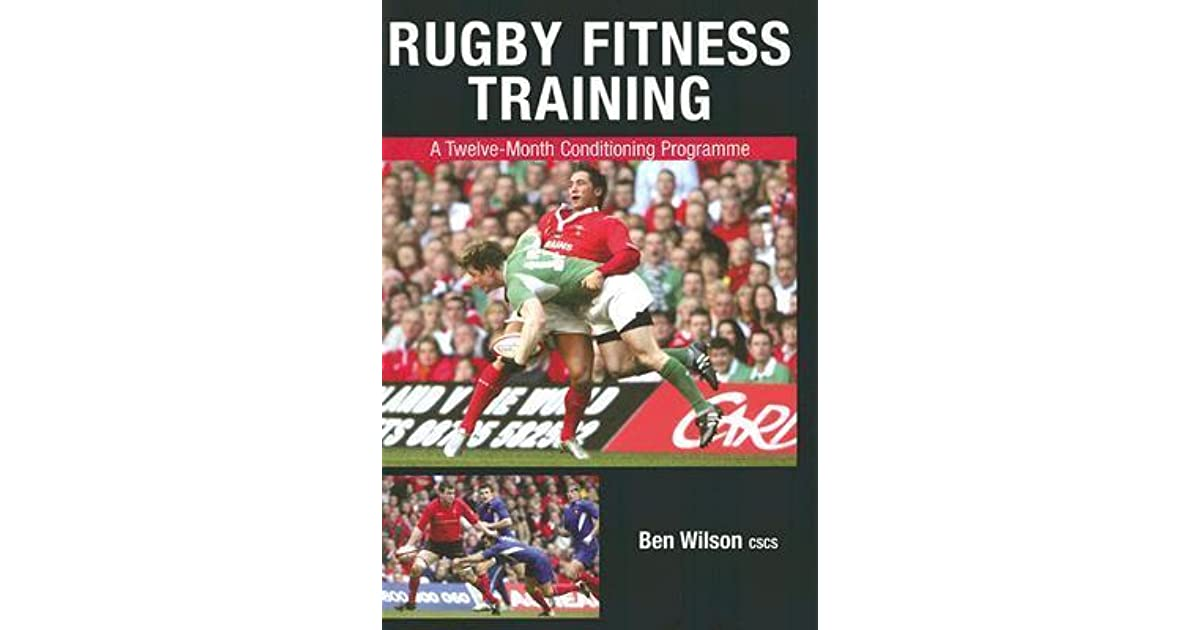 Rugby Fitness Training: A Twelve-Month Conditioning