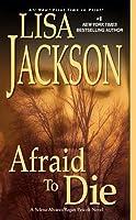 Afraid To Die (To Die, #4)