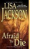 Afraid To Die (Alvarez & Pescoli, #4)