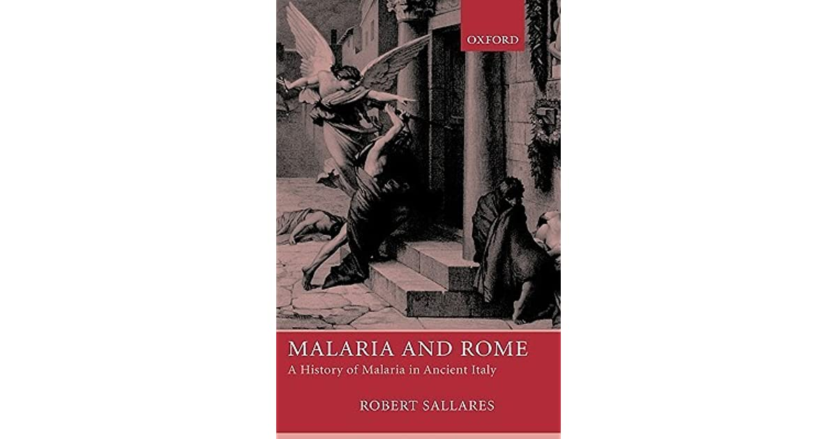Malaria And Rome A History Of Malaria In Ancient Italy By border=