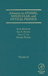 Advances in Atomic, Molecular, and Optical Physics, Volume 51