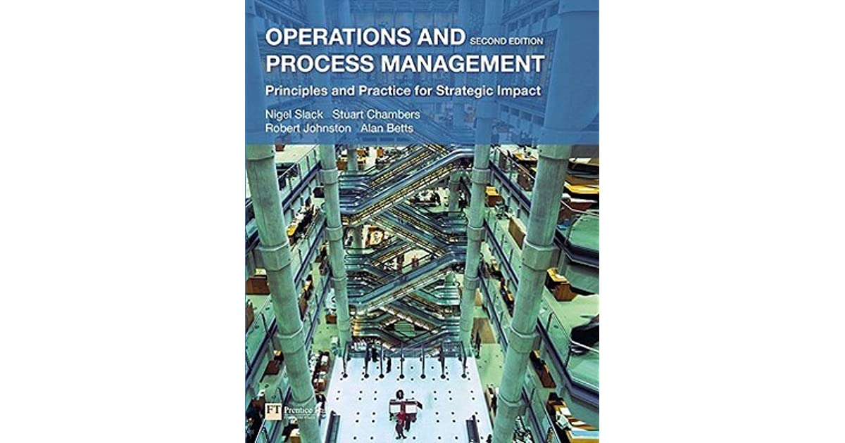 Operations and Process Management: Principles and Practice