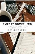 Twenty Something: The Quarter-Life Crisis of Jack Lancaster