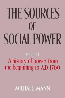 The-Sources-of-Social-Power-Volume-1-A-History-of-Power-from-the-Beginning-to-AD-1760
