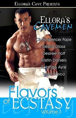 Ellora's Cavemen: Flavors of Ecstasy I
