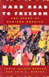 Hard Road to Freedom: The Story of African America