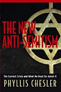 The New Anti-Semitism: The Current Crisis & What We Must Do About It