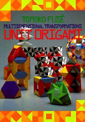 Unit Origami: Multidimensional Transformations