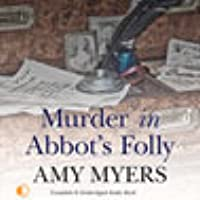 Murder in Abbot's Folly (Marsh and Daughter, #8)