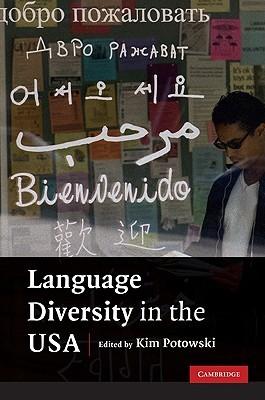 Language Diversity in the USA Kim Potowski