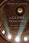 The Glory of Preaching: Participating in God's Transformation of the World