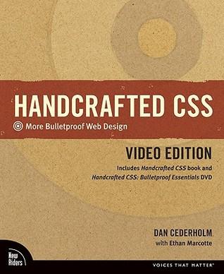 Handcrafted CSS: More Bulletproof Web Design / Bulletproof Essentials