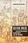 Before Wilde: Sex...