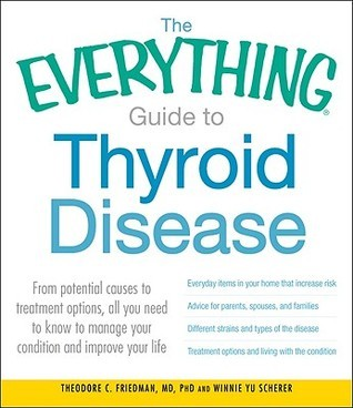 The Everything Guide to Thyroid Disease From potential causes to treatment  ebook3000