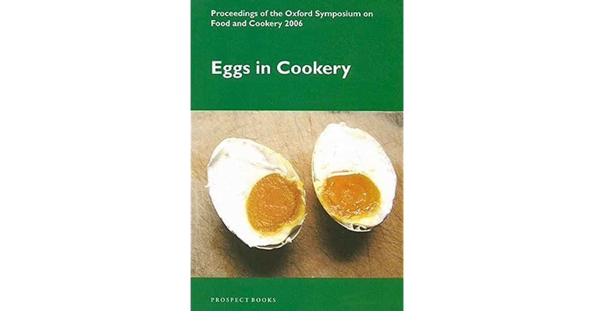 Eggs in Cookery: Proceedings from the Oxford Symposium on