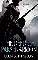 The Deed of Paksenarrion (Paksenarrion, #1-3)