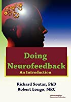 Doing Neurofeedback: An Introduction