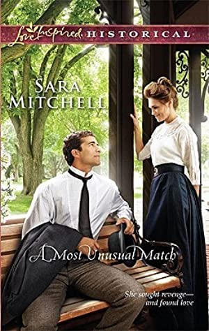 !!> Ebook ➬ A Most Unusual Match ➭ Author Sara Mitchell – Sunkgirls.info