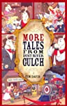 More Tales from Dust River Gulch (The Tales of Dust River Gulch #2)