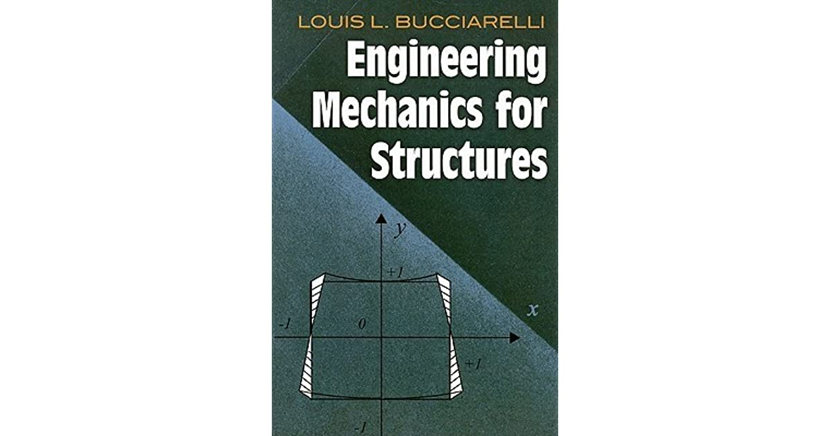 Louis Bucciarelli Engineering Mechanics For Structures Pdf