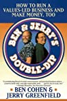 Ben & Jerry's Double Dip: How to Run a Values Led Business and Make Money Too