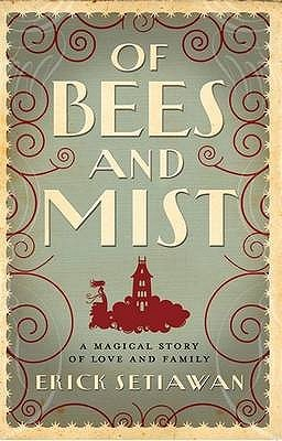 Ebook Of Bees And Mist By Erick Setiawan
