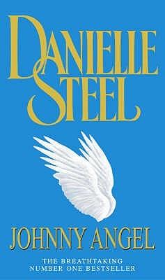 Johnny Angel By Danielle Steel