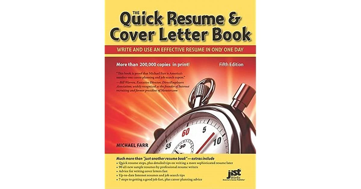 The Quick Resume U0026 Cover Letter Book: Write And Use An Effective Resume In  Only One Day By Michael Farr  One Day Resume