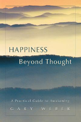 Happiness-Beyond-Thought-A-Practical-Guide-to-Awakening
