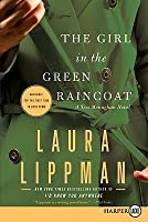 The Girl in the Green Raincoat (Tess Monaghan #11)