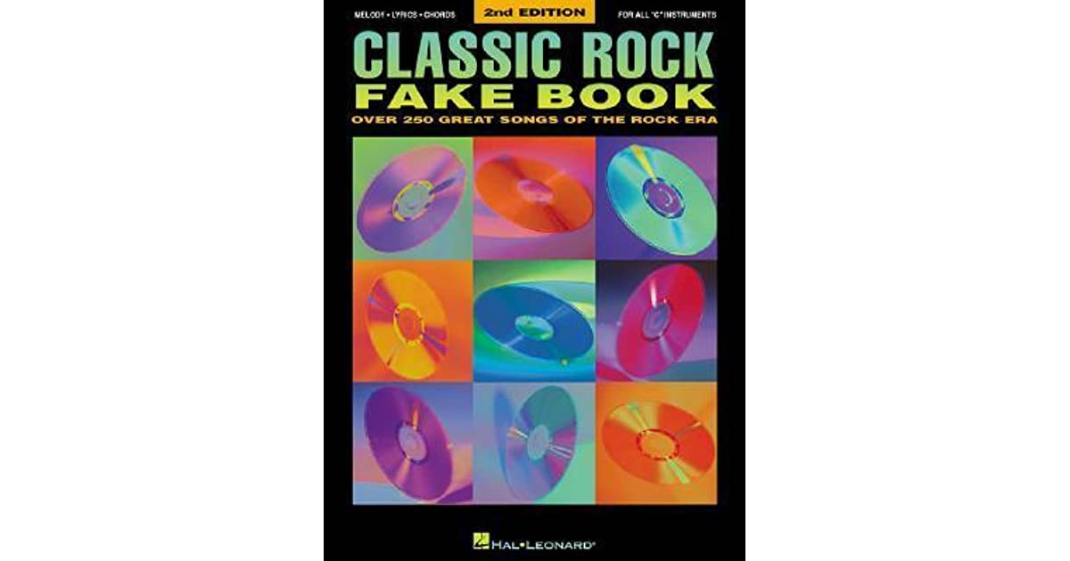Classic Rock Fake Book 2nd Edition By Songbook