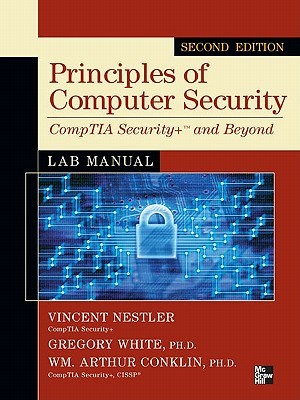 Principles of Computer Security Comptia Security+ and Beyondprinciples of Computer Security Comptia Security+ and Beyond Lab Manual, Second Edition Lab Manual, Second Edition