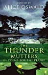 The Thunder Mutters by Alice Oswald