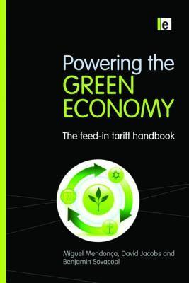 Powering the Green Economy  The Feed-in Tariff Handbook