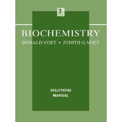 biochemistry solutions manual by donald voet rh goodreads com voet biochemistry solutions manual Fundamentals of Biochemistry 3rd Edition