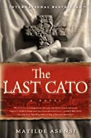The Last Cato (Catón, #1)