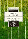 Green Water, Green Sky by Mavis Gallant